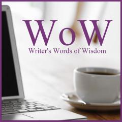 Writer's Words of Wisdom